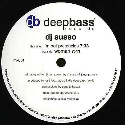 DBRMX 001 - DEEP BASS Records - DJ SUSSO - I'm Not Pretencios